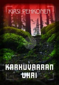 Karhuvaaran uhri, Murha-mylly-sarjan kirja nro 128.